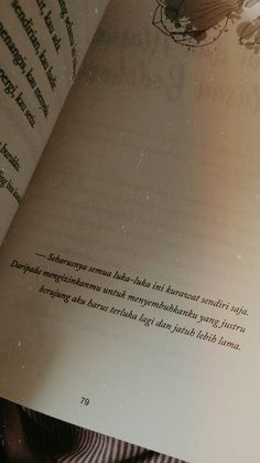 Quotes Rindu, Quotes From Novels, Message Quotes, Reminder Quotes, Tumblr Quotes, Text Quotes, People Quotes, Daily Quotes, Book Quotes