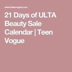 21 Days of ULTA Beauty Sale Calendar | Teen Vogue
