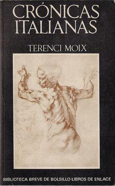 Terenci Moix: Crónicas italianas