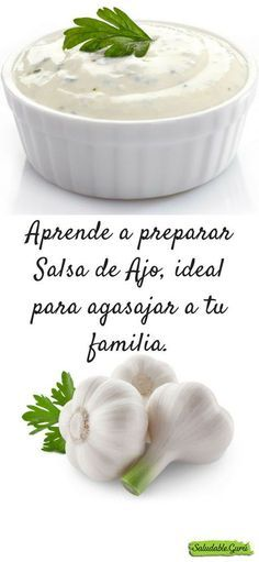 Learn to prepare Garlic Sauce # Dip Recipes, Cooking Recipes, Healthy Recipes, Tapas, Salsa Ajo, International Recipes, Salud Natural, Finger Foods, Food Porn