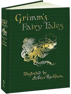 Grimm's Fairy Tales ~ The Brothers Grimm