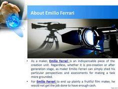 How Emilio Ferrari Become A Successful Film Producer