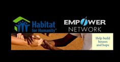 Empower Network  and Habitat for Humanity