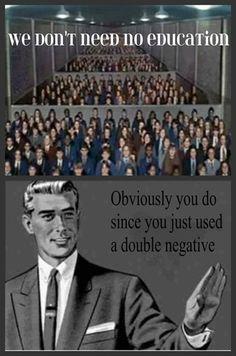 dont-need-no-education-stop-meme1.jpg (397×600)