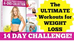 14 Day Challenge: The Ultimate Workouts for Weight Loss! Join NOW and jump start your weight loss and bust through a plateau!