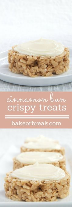 Cinnamon Bun Crispy Treats combine traditional crisp rice cereal treats with the great flavors of cinnamon rolls! - Bake or Break ~ http://www.bakeorbreak.com