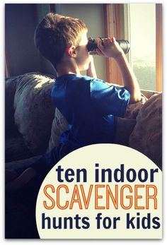 Scavenger hunts for kids - fun indoor play for kids.