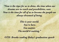 oh my word, it's Haley's OTH graduation speech