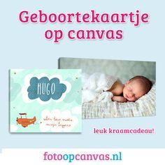 Hoera, er is een kindje geboren! Wees origineel en verras de kersverse ouders met een persoonlijk kraamcadeau zoals een geboortekaartje op canvas! www.fotoopcanvas.nl