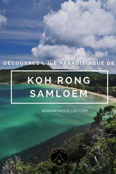 Koh Rong Samloem Cambodge - L'île aux plages paradisiaques du sud du Cambodge