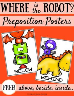 Grab these free robot preposition posters and pop them up in your classroom for some quick preposition practice. Great for kindergarten literacy and math. Preposition Activities, Speech Therapy Activities, Language Activities, Articulation Games, Language Lessons, Free Preschool, Preschool Activities, Positional Language, Prepositional Phrases