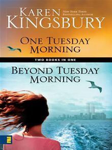 One Tuesday Morning/Beyond Tuesday Morning - By: Karen Kingsbury ♡♡ love this series ...one's to read at least a few times. I think there's a third book now.