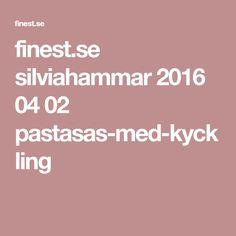 finest.se silviahammar 2016 04 02 pastasas-med-kyckling