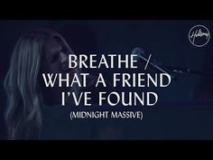 Hillsong Worship lyrics for What A Friend I've Found & This is the Air I Breathe in worship songs Pray In Secret, Praise And Worship, Worship Songs, Praise God, Music Words, Gospel Music, Jesus Christ, Breathe, Lost