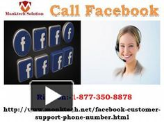 Help will be at your doorstep, just Call Facebook number 1-877-350-8878.	Call Facebook support team to get rid of all worries associated with your Facebook account. Our never compromising attitude and customer-centric approach will always help you positively in finding out the best solution for you. Reach our ardent customer support representatives by dialling our number 1-877-350-8878 and be ready to avail magnificent results soon…