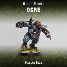 L'ogre blood bowl par Nicolas Deze #bloodbowl #mini #painting #ogre #warhammer