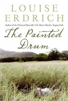 The Painted Drum, by Louise Erdrich