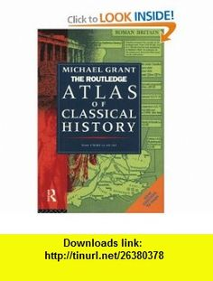 routledge atlas of classical history routledge historical atlases 9780415119351 michael grant