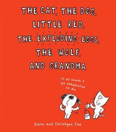 Looking for a read aloud? The Dog, the Cat, Little Red, the Wolf, and Grandma --Includes a list of ideas for teaching objectives