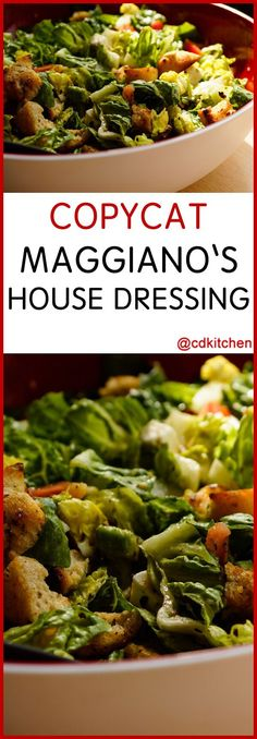 """Copycat Maggiano's House Salad Dressing - Maggiano's Little Italy is a nationwide Italian restaurant chain. Serve this dressing on your favorite salad greens, or on a """"chopped"""" salad like Maggiano's with romaine lettuce, crisp-fried prosciutto, tomatoes, blue cheese, and chopped avocados.