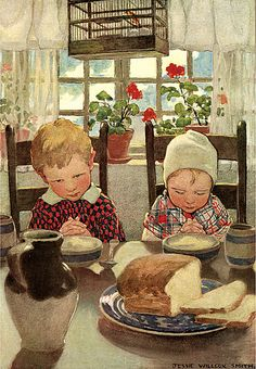 daily bread--Jessie Wilcox Smith; I love how the little girl's eyes are closed so reverently, but the boy is eyeing the food