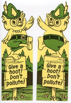 """Woodsy Owl Bookmark c 1980's  Woodsy owl, a mascot for the United States forest service and created for the first earth day in 1970. His slogan """"give a hoot! don't pollute!"""""""
