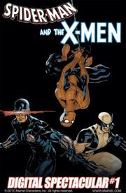 Spider-Man and the X-Men Digital Spectacular #1 #Complet