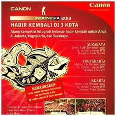 Canon Photo Marathon Indonesia 2013 Ajang kompetisi fotografi terbesar hadir kembali untuk anda di Jakarta, Yogyakarta, dan Surabaya Surabaya, Sabtu, 28 September 2013 At Surabaya Town Square 07.00 – 19.00  http://eventsurabaya.net/canon-photo-marathon-indonesia-2013/