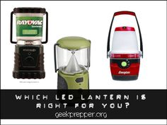 Which LED Lantern is Right for you? - Don't settle for a basic LED lantern, make a list of features that you want and then shop around to find one that covers some or all of your needs.  geekprepper.org