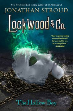 The Hollow Boy (Lockwood & Co. #3) by Jonathan Stroud - September 15th 2015 by Disney-Hyperion
