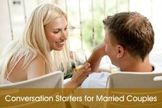 Reconnect with your spouse with these great conversation starters for couples.