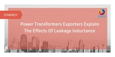 #Power #Transformers #Exporters Explain The Effects Of Leakage Inductance