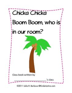 Students love the popular Chicka, Chicka Boom Boom book.Use this printable to make a class book.Your students are sure to read this book ov...