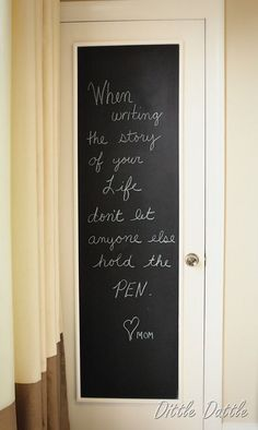 Love the idea of painting pantry door with chalkboard paint! Also love the quote! Chalkboard Wall Bedroom, Chalkboard Paint, Chalk Paint, Chalkboard Wallpaper, Chalk Wall, Chalkboard Ideas, Bedroom Door Signs, Bedroom Doors, Trendy Bedroom