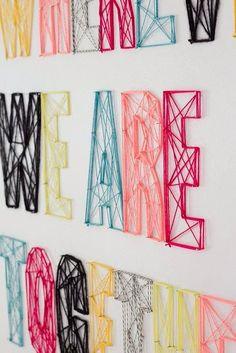 ¡5 ideas de moda y estilo y más...para Mayo! 2.-Pon tu frase favorita en la pared de manera creativa- Necesitas clavos e hilo grueso y ya. Lo que sí es que hay que ser muy