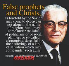 False prophets and Christs, Harold B. Lee