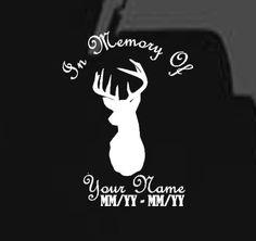 In Loving Memory Of Decal With DeerBuck By JackiesCreations - Window decals in memory of