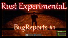 Rust Experimental - Баги # 1 / bug reports