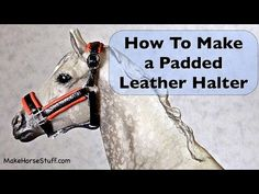 How to make a Classic Breyer Horse Padded Leather Halter. Your Breyer horse wants you to make this! Custom fit and in the colors that look best on your horse.