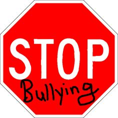 Google Image Result for http://www.st-kentigerns.manchester.sch.uk/Portals/0/bullying-stop-sign.png