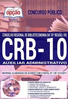 Saiba Mais -  Apostila Concurso CRB 10ª REGIÃO 2018 - AUXILIAR ADMINISTRATIVO  #Aprovado