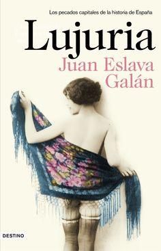 Lujuria, de Juan Eslava Galán - Enlace al catálogo: http://benasque.aragob.es/cgi-bin/abnetop?ACC=DOSEARCH&xsqf99=767083