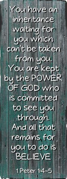 1 Peter 1:4-5