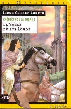 """""""Crónicas de la torre I: el valle de los lobos"""" de Laura Gallego. Ficha elaborada por Carolina Domínguez"""