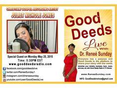 Recording Artist Juliet Nichole Jones (J. Nichole) stops by Good Deeds 05/25 by Good Deeds | Motivation Podcasts