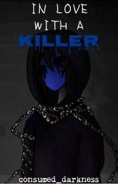 """Read+""""In+Love+With+A+Killer+(Eyeless+Jack)+-+Chapter+17""""+#wattpad+#fanfiction"""