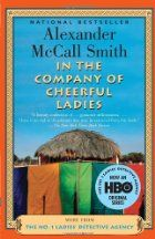 In the Company of Cheerful Ladies, by Alexander McCall-Smith #books
