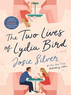 "The Two Lives of Lydia Bird writen by Josie Silver: Two lives. Two loves. One impossible choice. From the New York Times bestselling author of the Reese's Book Club Pick One Day in December. ""I read The Two Lives of Lydia New York Times, Best Fiction Books, Books To Read, My Books, Good New Books, Popular Books, Second Life, Book Lists, Reading Lists"