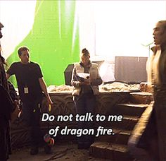 """""""Do not talk to me of Dragon fire. I know it's wrath."""" gif"""