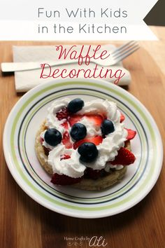Fun With Kids in the Kitchen ~ Decorating Waffles. Make lasting memories when you add a little fun to breakfast time with your kids! Supply fun ingredients for kids to decorate their waffles.